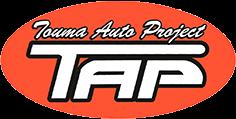 Touma Auto Project TAP トウマオートプロジェクト